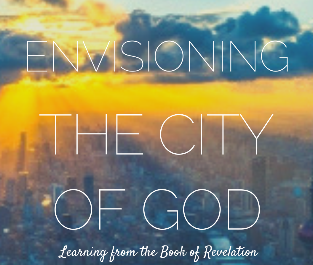 Envisioning the City of God.png