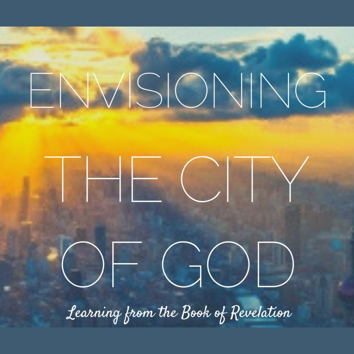 CD cover Envisioning the City of God.jpg